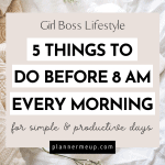 5 Things To Do Before 8 AM Every Morning